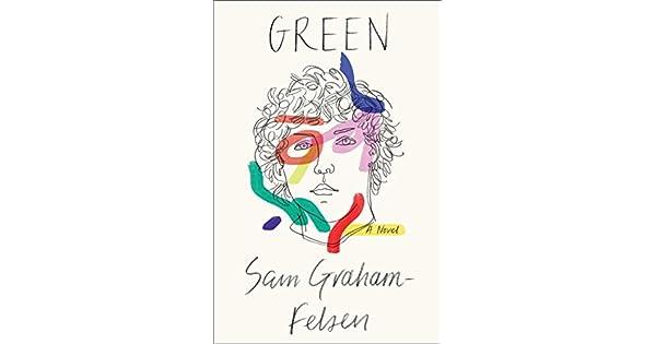 Amazon.com: Green: A Novel (9780399591143): Sam Graham ...