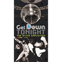 Get Down Tonight: Disco Explos