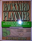 The Complete Backyard Planner, Meyers, L. Donald, 0684181177