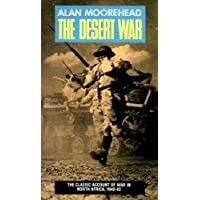 The Desert War: The North Africa Campaign 1940-1943