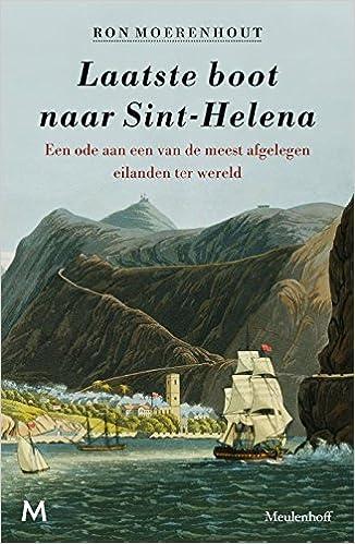 Laatste boot naar Sint-Helena: Amazon.es: Moerenhout, Ron ...
