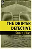The Drifter Detective (Volume 1)