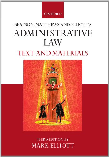 Beatson, Matthews & Elliot's Administrative Law: Text and Materials cover