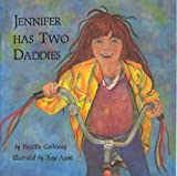 Jennifer Has Two Daddies, Priscilla Galloway, 0889610959