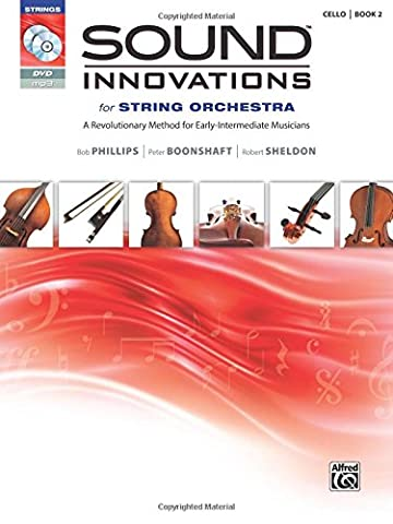 Sound Innovations for String Orchestra, Bk 2: A Revolutionary Method for Early-Intermediate Musicians (Cello), Book, CD & (Learning Cello Dvd)