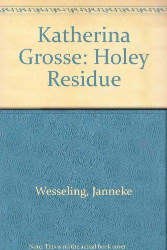 Katherina Grosse: Holey Residue