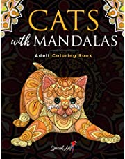 Cats with Mandalas - Adult Coloring Book: More than 50 cute, loving and beautiful Cats. Beautiful Coloring Pages for Adults Relaxation with Stress Relieving Designs. (Gift Idea)