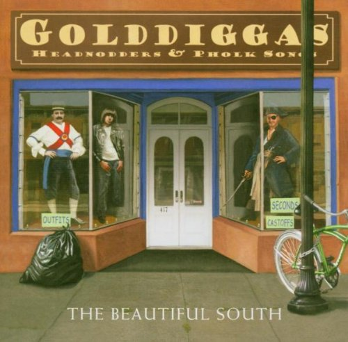 Beautiful South - Golddiggas, Headnodders & Phol - Zortam Music