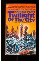 Twilight Of The City Mass Market Paperback