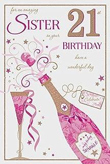 Sister 21st Birthday Card