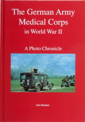 The German Army Medical Corps in World War II