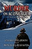 img - for Murder on Aconcagua -