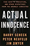 img - for Actual Innocence: Five Days to Execution, and Other Dispatches From the Wrongly Convicted by Barry Scheck (2000-02-15) book / textbook / text book