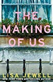Kindle Store : The Making of Us: A Novel