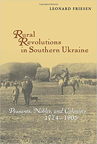 Nobles 1774-1905 Rural Revolutions in Southern Ukraine: Peasants and Colonists
