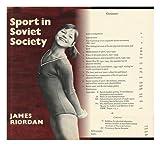 Sport in Soviet Society 9780521212847