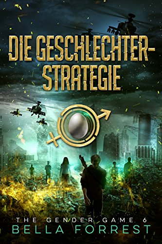 The Gender Game 6: Die Geschlechterstrategie (The Gender Game: Machtspiel der Geschlechter) (German Edition)