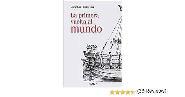 La primera vuelta al mundo (Historia y Biografías) eBook: Comellas García-Lera , José Luis: Amazon.es: Tienda Kindle