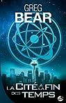 La cité à la fin des temps par Bear