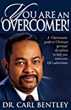 You Are an Overcomer, Dr Carl Bentley and Carl Bentley, 0881442585