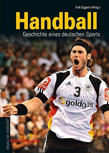 Handball: Geschichte Eines Deutschen Sports: Amazon.de: Erik ...