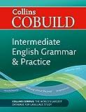 Intermediate English Grammar and Practice, Collins Collins Cobuild and Kolektif, 000742373X