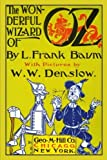 img - for The Wonderful Wizard of Oz with Pictures by W. W. Denslow (Oz Books) (Volume 1) book / textbook / text book
