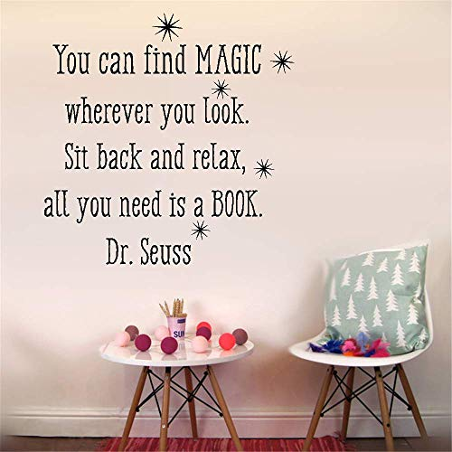 Decals Stickers Wall Words Sayings Removable Lettering Wall Art Sticker You can find Magic Wherever You Look - All You Need is a Book Dr. Seuss for Reading Room Library -