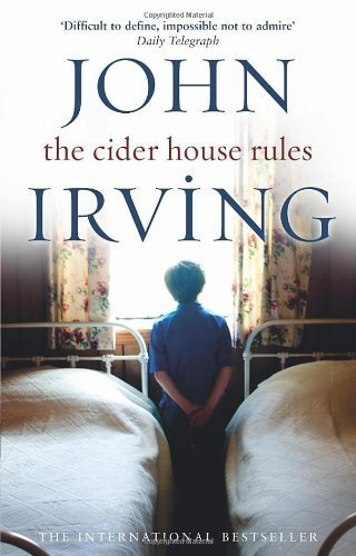 john irvings the cider house rules essay Free essay: the cider house rules is a movie based on john irving's best selling book it is a very wonderful, touching, and real 1943¡¦s life story.