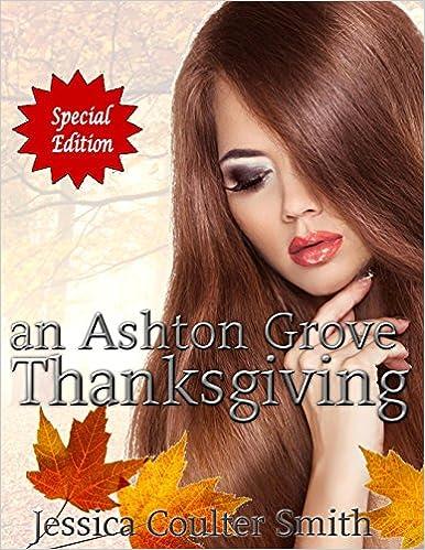 an Ashton Grove Thanksgiving (SPECIAL EDITION) (Ashton Grove Werewolves Book 10)