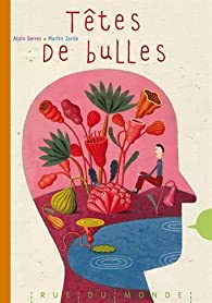 Têtes de bulles par Alain Serres
