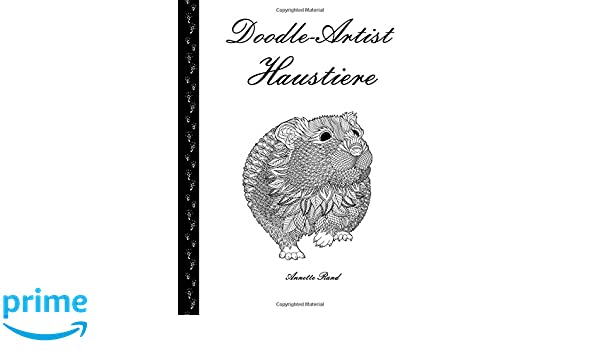 Amazon.com: Doodle-Artist - Haustiere: Ein Ausmalbuch für Erwachsene ...