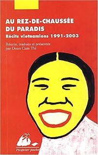 Au rez-de-chaussée du paradis : récits vietnamiens 1991-2003
