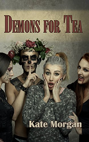Demons for Tea by [Morgan, Kate]