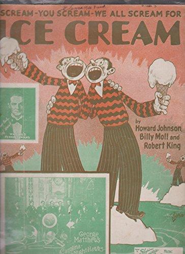 Howard Ice Johnsons Cream (I Scream - You Scream - We All Scream For Ice Cream [Sheet Music])