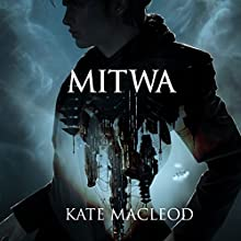 Mitwa Audiobook by Kate MacLeod Narrated by Edward James Beesley