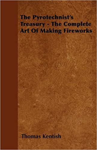 Book The Pyrotechnist's Treasury - The Complete Art of Making Fireworks