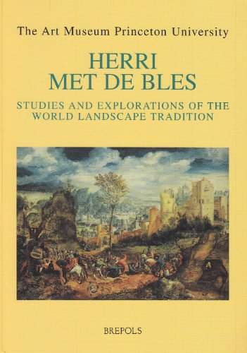 Herri met de Bles. Studies and Explorations of the World Landscape Tradition (Museums at the Crossroads) by Brepols Publishers
