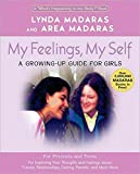 img - for My Feelings, My Self: A Journal for Girls (What's Happening to My Body Books (Paperback)) book / textbook / text book