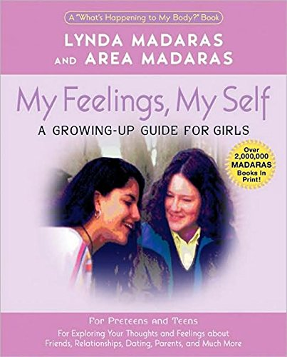 My Feelings, My Self: A Journal for Girls (What's Happening to My Body Books (Paperback))