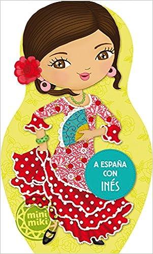 A España Con Inés: 1 (Minimiki): Amazon.es: Equip editorial: Libros
