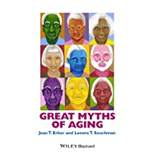 Great Myths of Aging (Great Myths of Psychology)