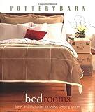 bedroom design ideas Pottery Barn Bedrooms (Pottery Barn Design Library)