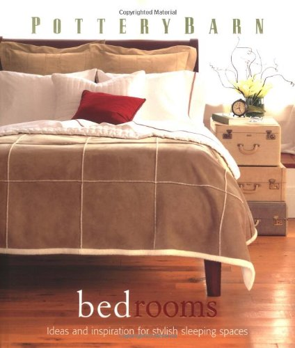 Pottery Barn Bedrooms - Book  of the Pottery Barn Design Library