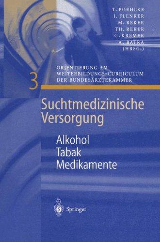 Alkohol - Tabak - Medikamente (Suchtmedizinische Versorgung)