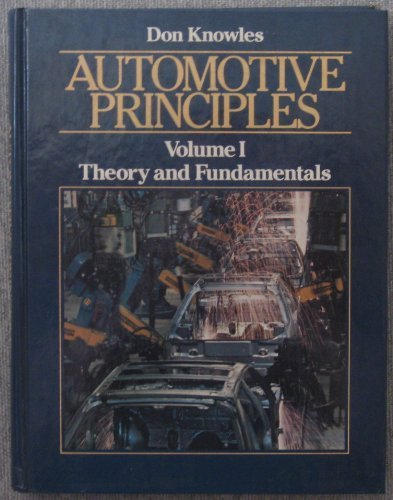 Automotive Principles: Theory and Fundamentals