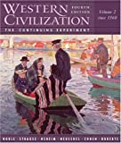 Western Civilization: The Continuing Experiment, Volume 2: Since 1560, Thomas F. X. Noble, Barry Strauss, Duane Osheim, Kristen Neuschel, William Cohen, 0618432787
