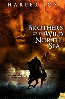Brothers of the Wild North Sea by [Fox, Harper]