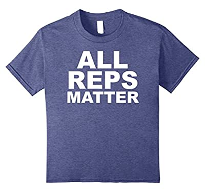 All Reps Matter Funny Workout Bodybuilding T-Shirt