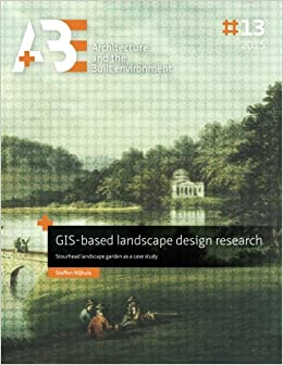 La Libreria Descargar Torrent Gis-based Landscape Design Research: Stourhead Landscape Garden As A Case Study Libro PDF